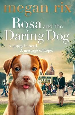 Rosa and the Daring Dog - pr_1260