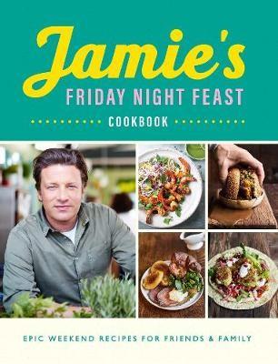 Jamie's Friday Night Feast Cookbook - pr_127124