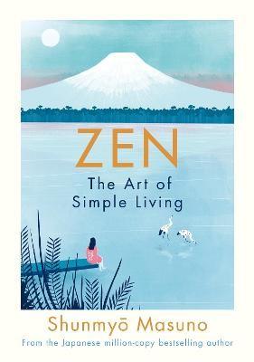 Zen: The Art of Simple Living -