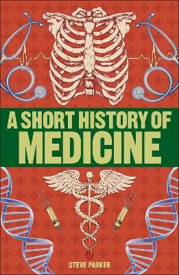 A Short History of Medicine -