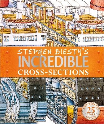 Stephen Biesty's Incredible Cross-Sections -