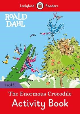 Roald Dahl: The Enormous Crocodile Activity Book - Ladybird Readers Level 3 - pr_1735039