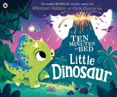 Ten Minutes to Bed: Little Dinosaur -