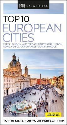 DK Eyewitness Top 10 European Cities -