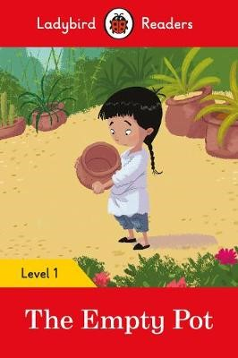 The Empty Pot - Ladybird Readers Level 1 -