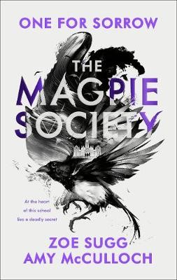The Magpie Society: One For Sorrow -