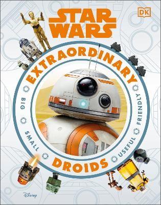 Star Wars Extraordinary Droids -