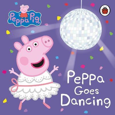 Peppa Pig: Peppa Goes Dancing -
