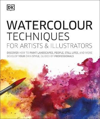 Watercolour Techniques for Artists and Illustrators -