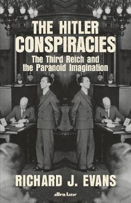 The Hitler Conspiracies -