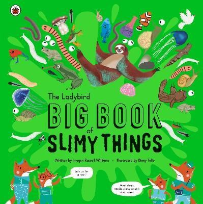 The Ladybird Big Book of Slimy Things -