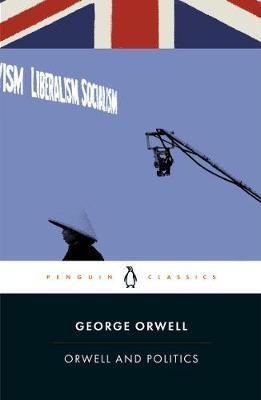 Orwell and Politics -