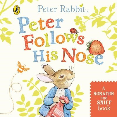 Peter Follows His Nose -