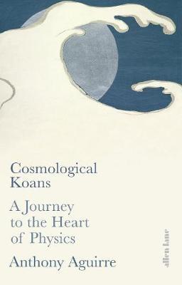 Cosmological Koans -