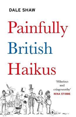 Painfully British Haikus -