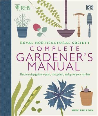 RHS Complete Gardener's Manual -