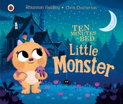 Ten Minutes to Bed: Little Monster -