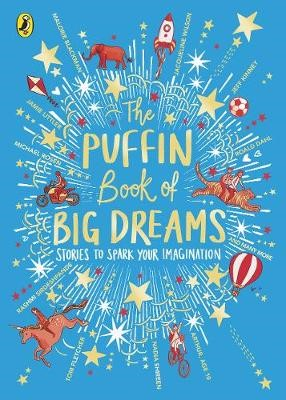 The Puffin Book of Big Dreams -