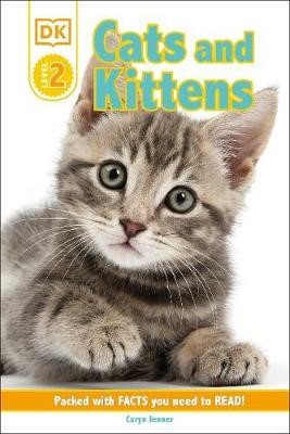 DK Reader Level 2: Cats and Kittens -
