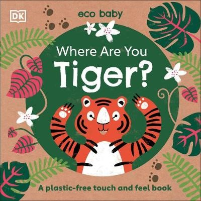 Eco Baby Where Are You Tiger? -