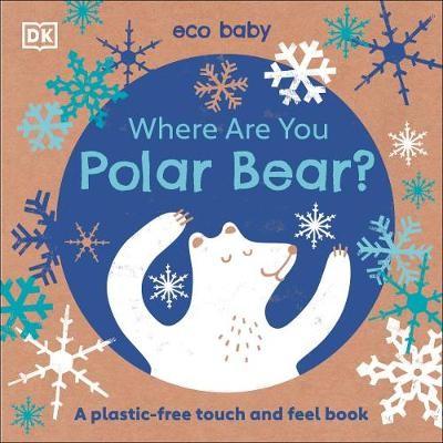 Eco Baby Where Are You Polar Bear? -