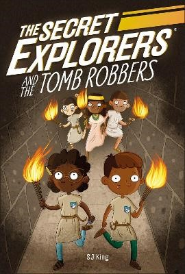 The Secret Explorers and the Tomb Robbers -