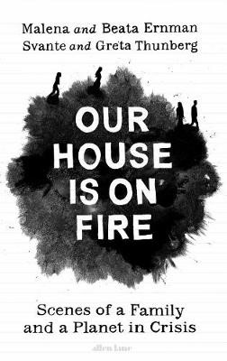 Our House is on Fire -