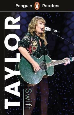 Penguin Readers Level 1: Taylor Swift (ELT Graded Reader) -