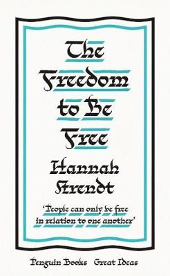The Freedom to Be Free -