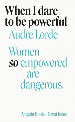 When I Dare to Be Powerful -
