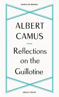 Reflections on the Guillotine -