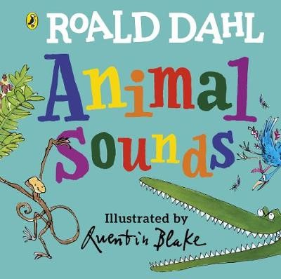 Roald Dahl: Animal Sounds -