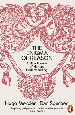 The Enigma of Reason -