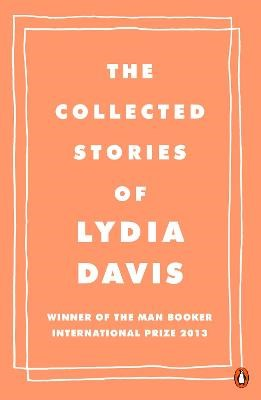The Collected Stories of Lydia Davis -