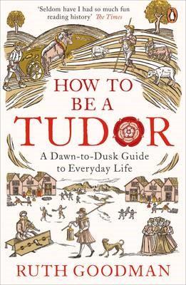 How to be a Tudor -