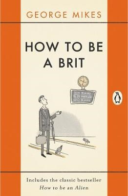 How to be a Brit -