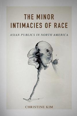 The Minor Intimacies of Race - pr_84395