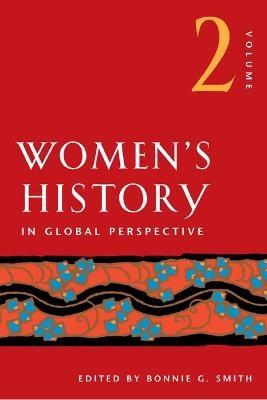 Women's History in Global Perspective, Volume 2 -