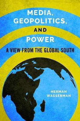 Media, Geopolitics, and Power -