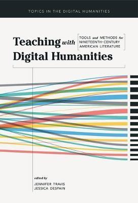 Teaching with Digital Humanities -