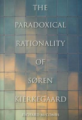 The Paradoxical Rationality of Soren Kierkegaard - pr_105224