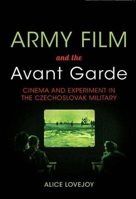 Army Film and the Avant Garde -