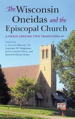 The Wisconsin Oneidas and the Episcopal Church -
