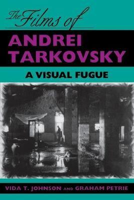 The Films of Andrei Tarkovsky -
