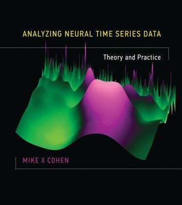 Analyzing Neural Time Series Data -