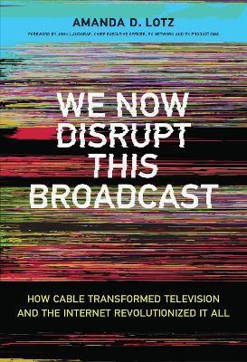 We Now Disrupt This Broadcast - pr_278500