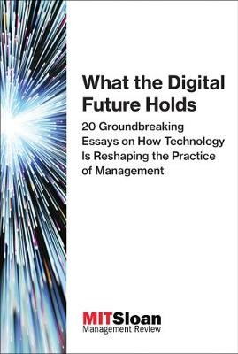 What the Digital Future Holds -