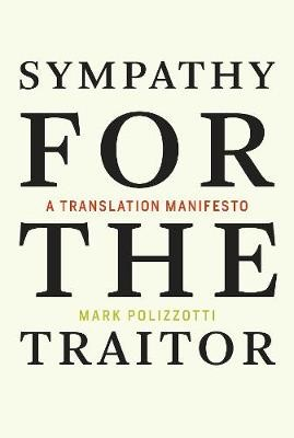 Sympathy for the Traitor -