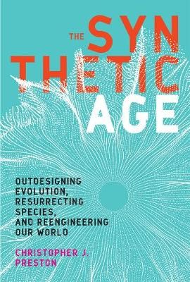 The Synthetic Age -