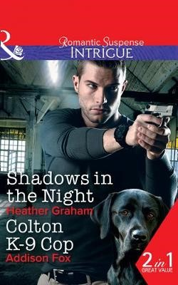Shadows In The Night / Colton K-9 Cop - pr_19417